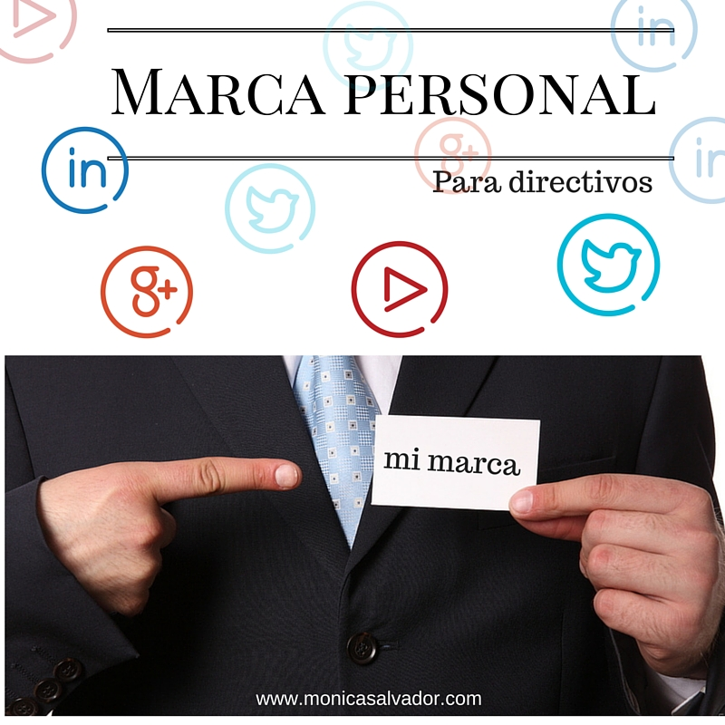 Marca personal para directivos, ¿Es necesaria?